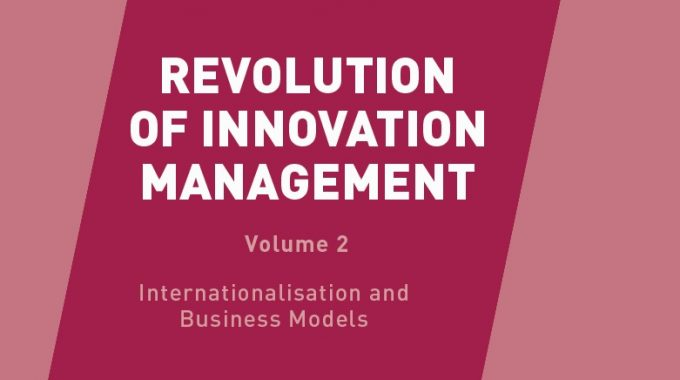 Prof. Dr. Eric Viardot About His New Book: Revolution Of Innovation Management: Internationalization And Business Models