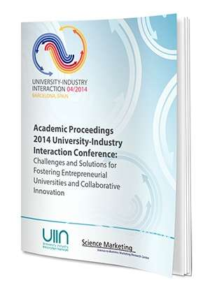 Academic Proceedings Of The 2014 University-Industry Interaction Conference