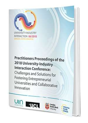 Practitioners Proceedings Of The 2018 University-Industry Interaction Conference