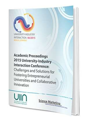 Academic Proceedings Of The 2015 University-Industry Interaction Conference