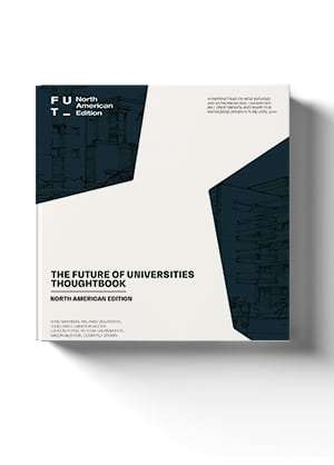 The Future Of Universities Thoughtbook – North American Edition