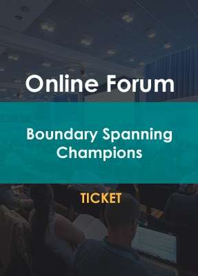 Boundary Spanning Champions Online Forum