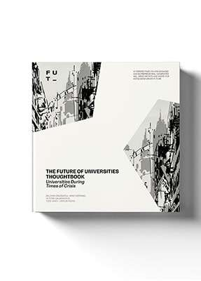 The Future Of Universities Thoughtbook – Universities During Times Of Crisis