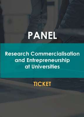Panel | Research Commercialisation And Entrepreneurship At Universities